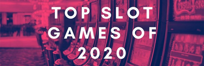 topslots2020 1 860x280 - Our Top Slot Games of 2020