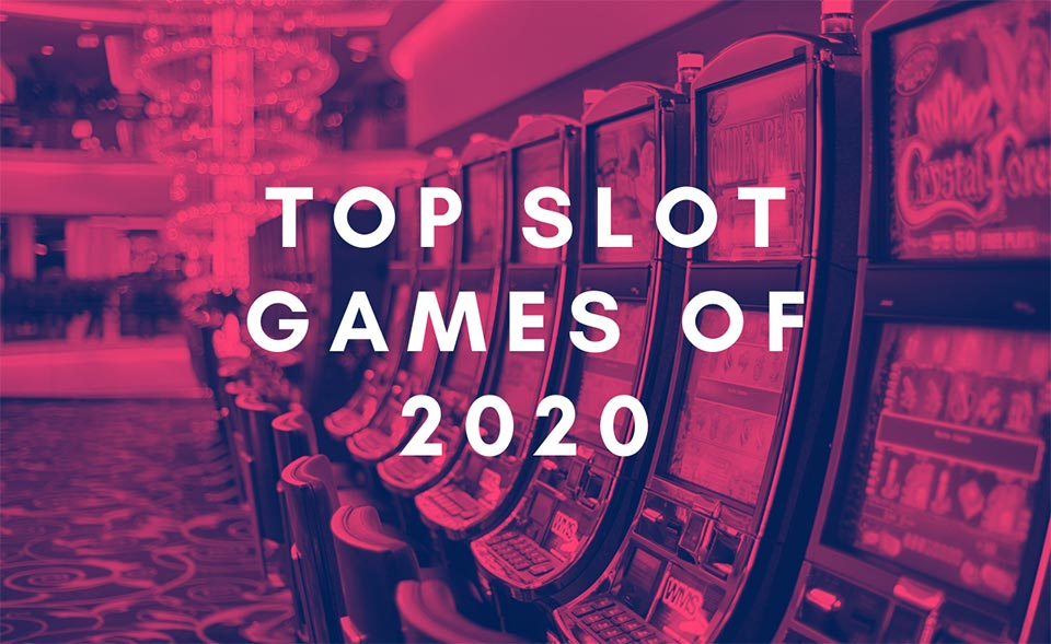 Our Top Slot Games of 2020